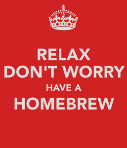 relax-don-t-worry-have-a-homebrew